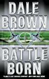 Brown, Dale: Battle Born