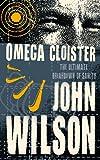 John Wilson: Omega Cloister