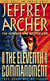 Jeffrey Archer: The Eleventh Commandment