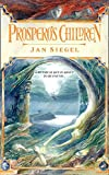 Siegel, Jan: Prospero's Children
