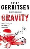 Tess Gerritsen: Gravity