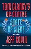 Rovin, Jeff: State of Siege (Tom Clancy's Op-Centre)