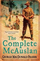 The Complete McAuslan by George MacDonald…