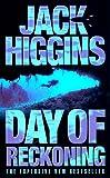Higgins, Jack: Day of Reckoning (Sean Dillon Series)
