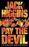 Jack Higgins: Pay The Devil