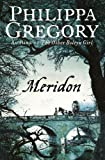 Gregory, Philippa: Meridon