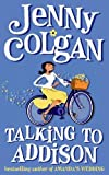 Colgan, Jenny: Talking to Addison