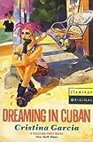 Garcia, Cristina: Dreaming in Cuban.