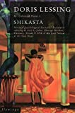 Lessing, Doris May: Shikasta: Re: Colonised Planet 5: Personal, Psychological, Historical Documents Relating to Visit by Johor (George Sherban) Emissary (Grade 9) 87th of the Last Period of the Last Days