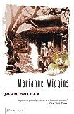 Marianne Wiggins: John Dollar