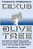 Friedman, Thomas L.: The Lexus and the Olive Tree : Understanding Globalization