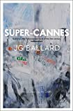 Ballard, J. G.: Super-Cannes