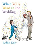 Kerr, Judith: When Willy Went to the Wedding (Picture Lions)