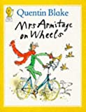 Blake, Quentin: Mrs. Armitage on Wheels