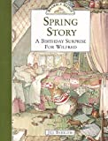 Barklem, Jill: Spring Story: A Birthday Surprise for Wilfred (Brambly Hedge)