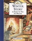 Barklem, Jill: Winter Story: A Party In The Ice Palace (Brambly Hedge)