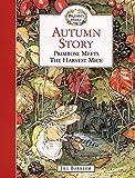 Barklem, Jill: Autumn Story: Primrose Meets the Harvest Mice (Brambly Hedge)