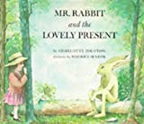 Sendak, Maurice: Mr. Rabbit and the Lovely Present