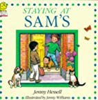 Staying at Sams by Jenny Hessell
