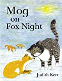 Kerr, Judith: Mog on Fox Night
