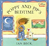 Beck, Ian: Poppy and Pip's Bedtime (Collins Toddler)