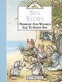 Barklem, Jill: Sea Story: Primerose and Wilfred Sail to Sandy Bay (Brambly Hedge)