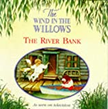 Kenneth Grahame: The River Bank (Wind in the Willows)