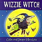 Wizzie Witch by Colin Hawkins