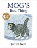 Kerr, Judith: Mog&#39;s Bad Thing
