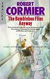 ROBERT CORMIER: The Bumblebee Flies Anyway