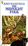 Masefield, John: The Midnight Folk
