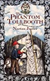 Juster, Norton: The Phantom Tollbooth