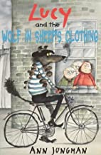 Lucy and the Wolf in sheep's clothing by Ann…