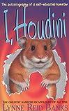 Banks, Lynne Reid: I, Houdini