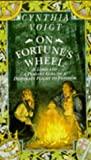Voigt, Cynthia: On Fortune's Wheel
