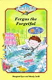 Ryan, Margaret: Fergus the Forgetful (Jumbo Jets)