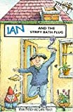 French, Vivian: The Staple Street Gang: Ian and the Stripey Bath Plug (The Staple Street Gang) (Young Lion Read Alone)