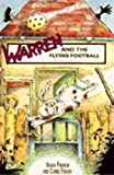 French, Vivian: Staple Street Pets: Warren and the Flying Football (Young Lion Read Alone)