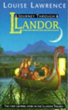 Journey Through Llandor by Louise Lawrence
