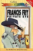 Francis Fry, Private Eye (Colour Jets) by…
