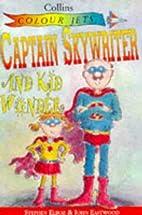 Captain Skywriter and Kid Wonder (Colour…