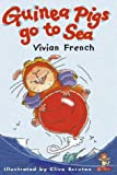 French, Vivian: Guinea Pigs Go to Sea