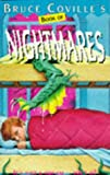 Coville, Bruce: Bruce Coville&#39;s Book of Nightmares: Tales to Make You Scream
