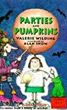 Wilding, Valerie: Parties and Pumpkins (Collins Storybook)