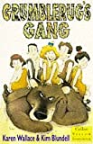 Wallace, Karen: Grumblerug's Gang (Collins Yellow Storybook) (Collins Yellow Storybooks)