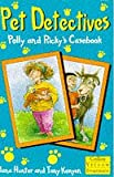 Hunter, Jana: Pet Detectives: Polly and Ricky's Casebook (Collins Yellow Storybook) (Collins Yellow Storybooks)
