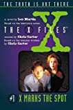 LES MARTIN: '''X-FILES'': X MARKS THE SPOT (JUNIOR X-FILES)'