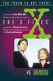 LES MARTIN: X-FILES: HUMBUG (THE X-FILES)