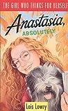 Lowry, Lois: Anastasia Absolutely (Anastasia)