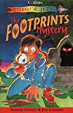 Donkin, Andrew: The Footprints Mystery (Colour Jets)